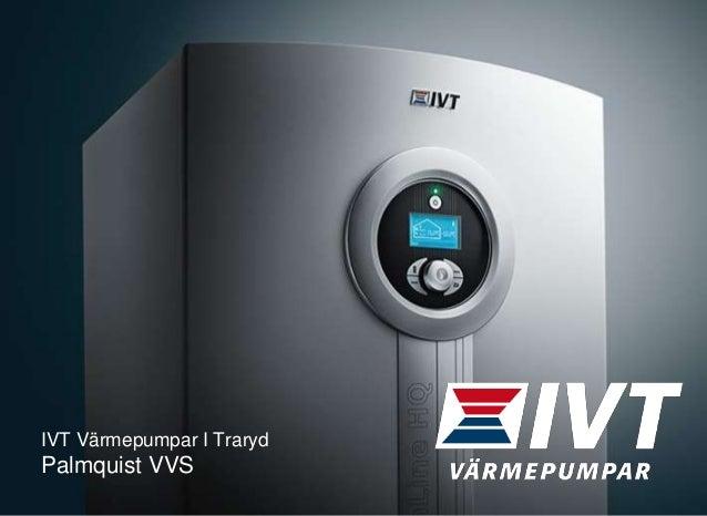 IVT Värmepumpar I Traryd Palmquist VVS
