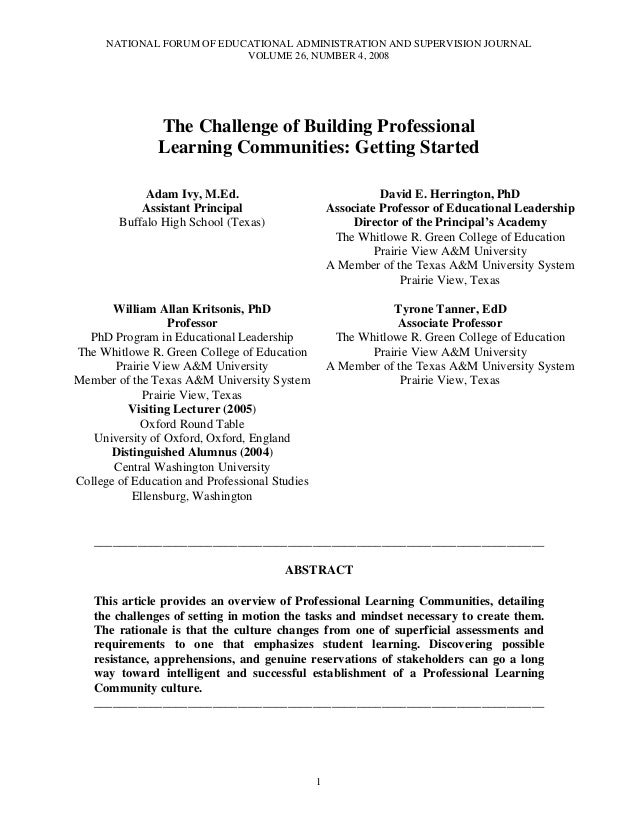 NATIONAL FORUM OF EDUCATIONAL ADMINISTRATION AND SUPERVISION JOURNAL VOLUME 26, NUMBER 4, 2008 1 The Challenge of Building...