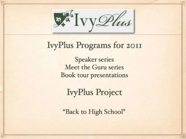 Back to High School - IvyPlus Project
