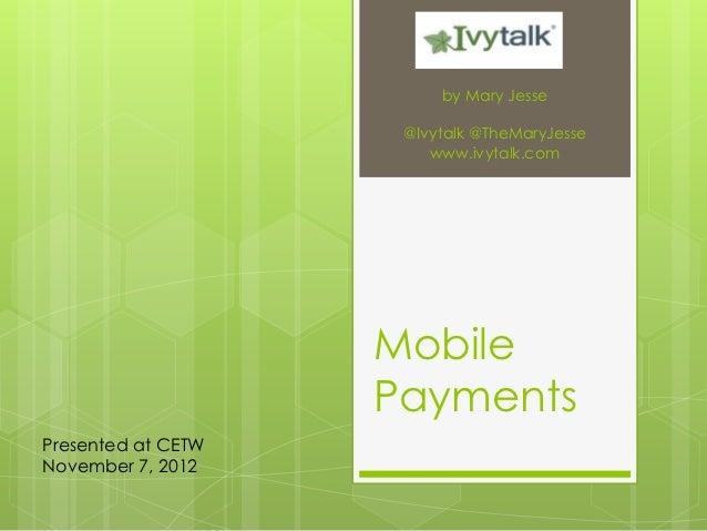 by Mary Jesse                     @Ivytalk @TheMaryJesse                        www.ivytalk.com                    Mobile ...