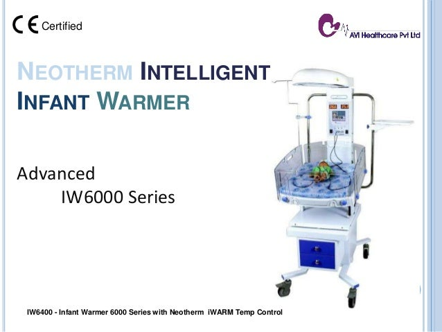 NEOTHERM INTELLIGENT INFANT WARMER Advanced IW6000 Series IW6400 - Infant Warmer 6000 Series with Neotherm iWARM Temp Cont...