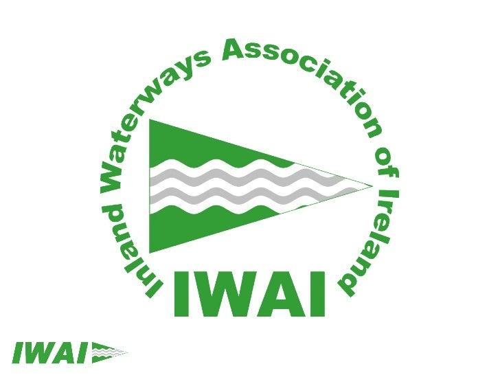 Inland Waterways Association          of Ireland     Gregory Whelan –President