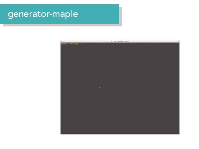 Front-end Tooling Landscape Boilerplate HTML5 Boilerplate, Twitter Bootstrap, Backbone Boilerplate, Angular seed, Ember st...