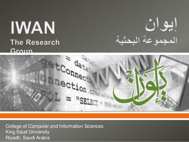     College of Computer and Information Sciences King Saud University Riyadh, Saudi Arabia