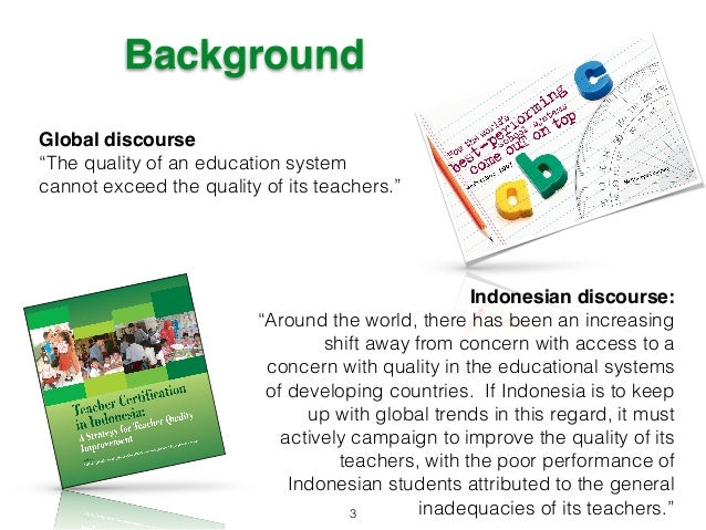 Indonesia Teacher Certification: An Analysis using the World Culture…