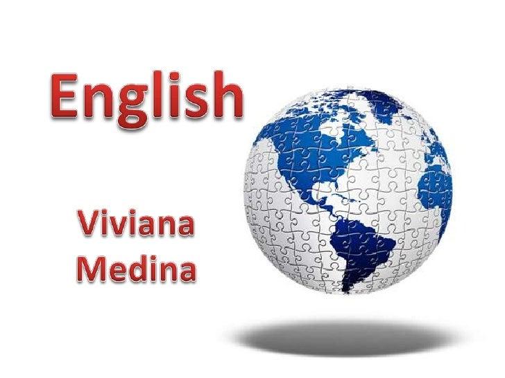 English<br />Viviana Medina<br />