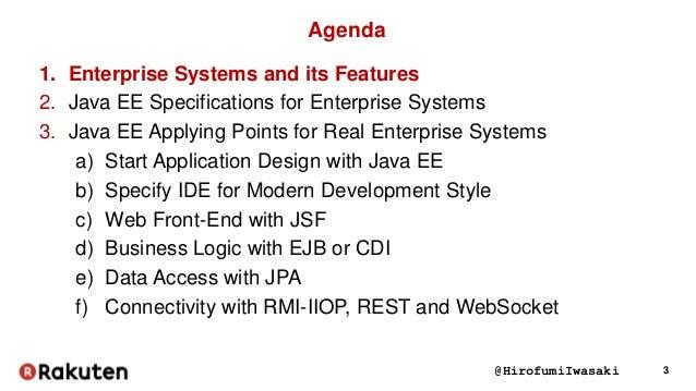 3. @HirofumiIwasaki 3 Agenda 1. Enterprise Systems ...