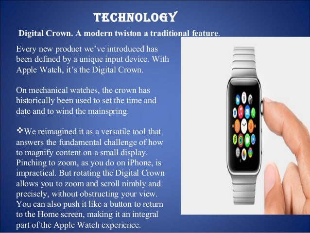 Sensitive enough to tell a tap from a press  In addition to recognizing touch, Apple Watch senses force, adding a new dime...