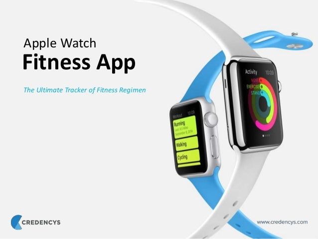 Fitness App The Ultimate Tracker of Fitness Regimen Apple Watch