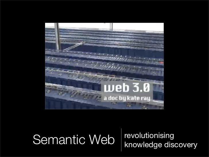 revolutionisingSemantic Web   knowledge discovery