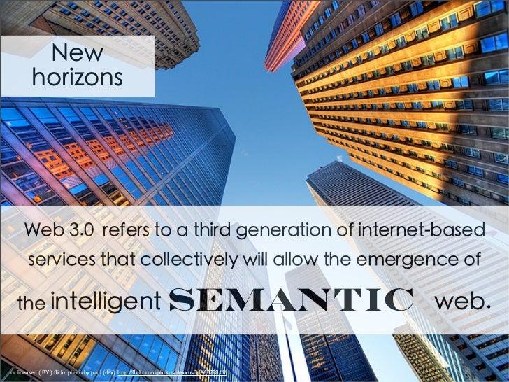 semanticcc licensed ( BY ) flickr photo by paul (dex): http://flickr.com/photos/dexxus/3146028811/