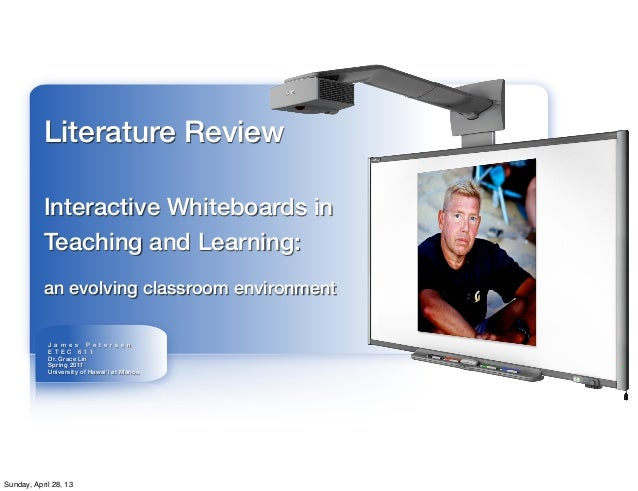 J a m e s P e t e r s e nE T E C 6 1 1Dr. Grace LinSpring 2011University of Hawai'i at MānoaLiterature ReviewInteractive W...