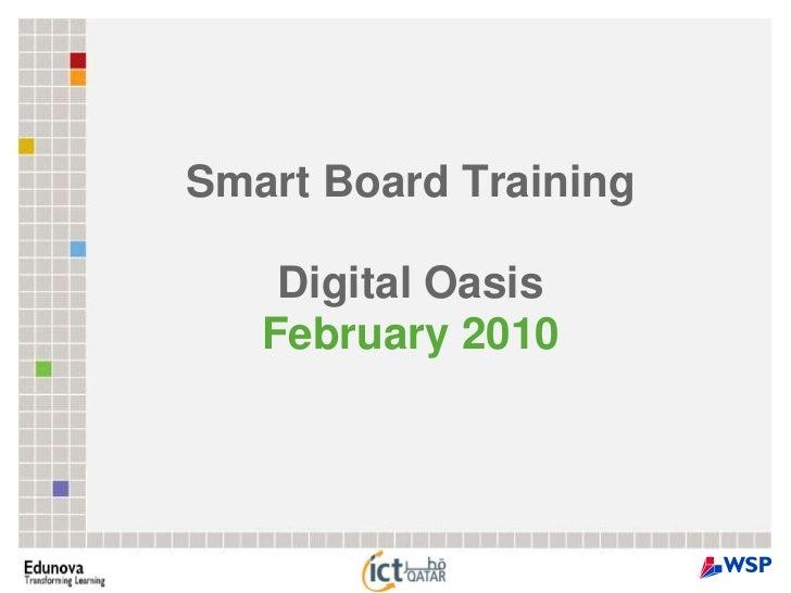 Smart Board TrainingDigital OasisFebruary 2010<br />