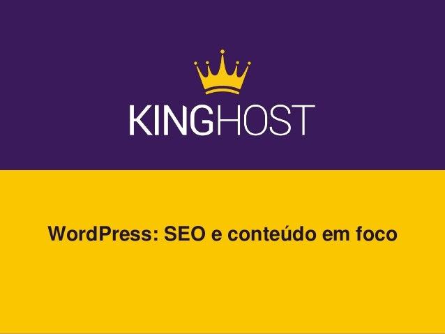 WordPress: SEO e conteúdo em foco