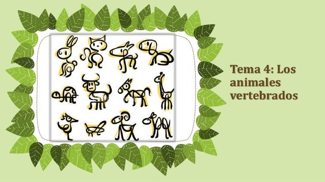 Tema 4: Los  animales  vertebrados