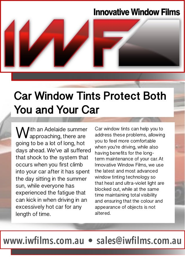 Car Window Tints Protect Both You and Your Car  W  ith an Adelaide summer approaching, there are going to be a lot of long...
