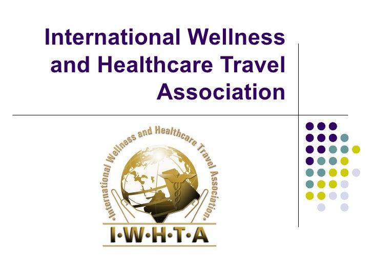International Wellness and Healthcare Travel Association