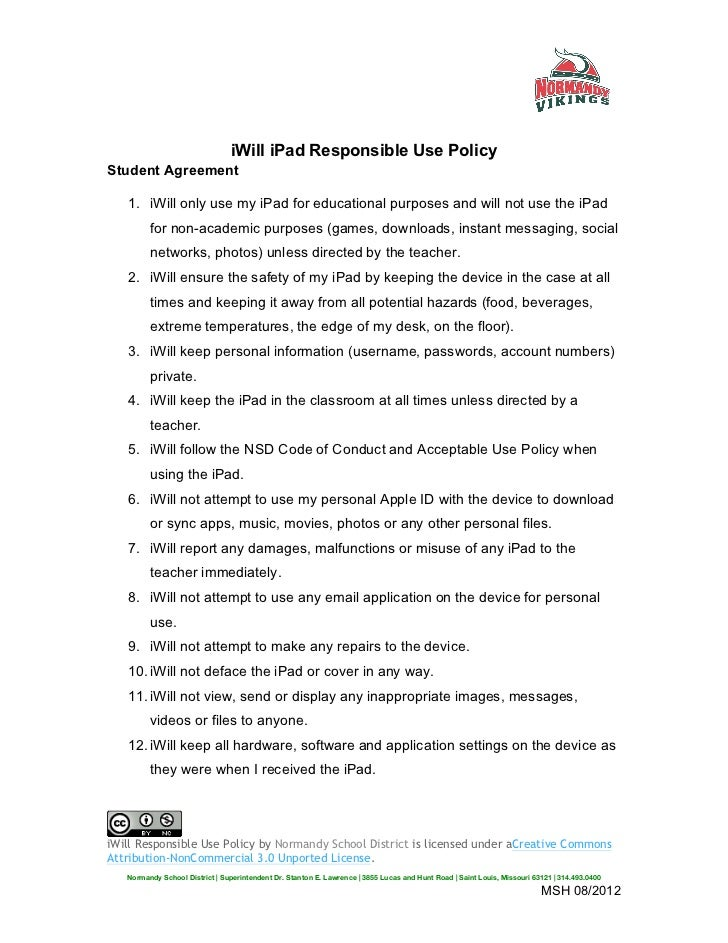 iWill iPad Responsible Use Policy Student Agreement   1. iWill only use my iPad for educational purposes and will not us...