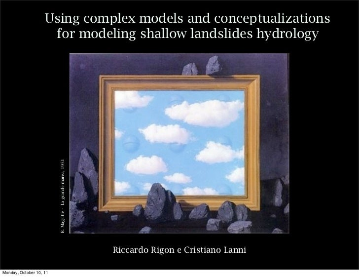 Using complex models and conceptualizations                     for modeling shallow landslides hydrology                 ...