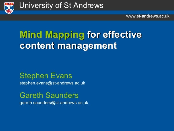 Mind Mapping  for effective  content management <ul><li>Stephen Evans </li></ul><ul><li>[email_address] </li></ul><ul><li>...