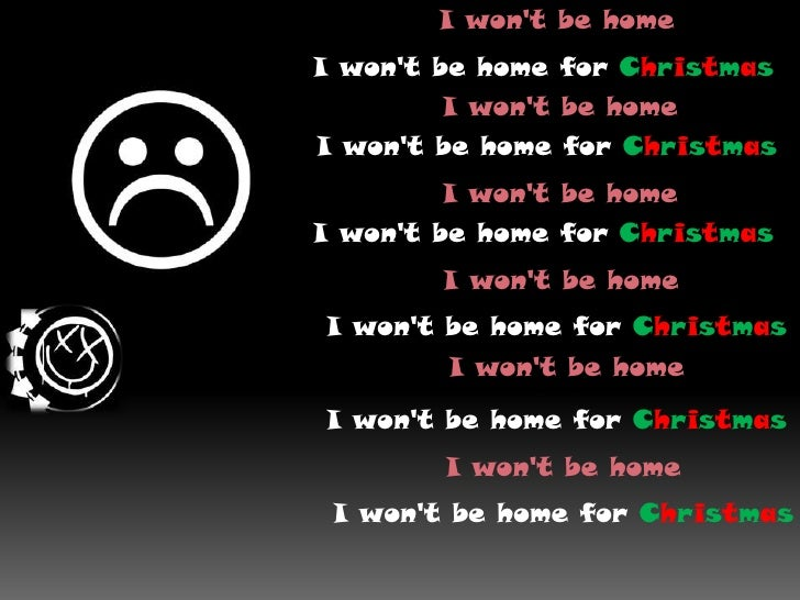 I Wont Be Home For Christmas