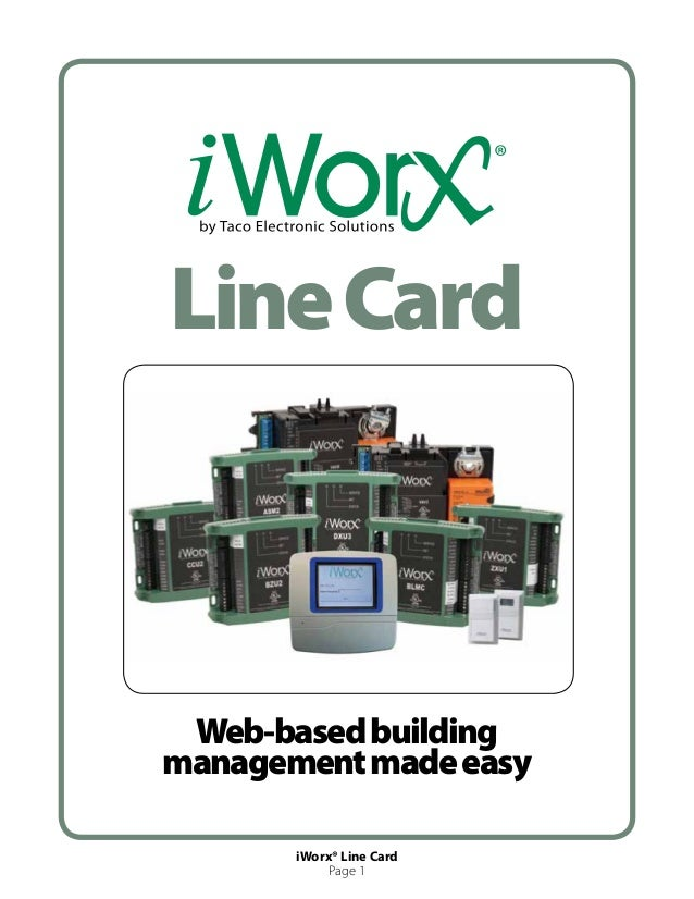 Line Card Web-based buildingmanagement made easy       iWorx® Line Card            Page 1
