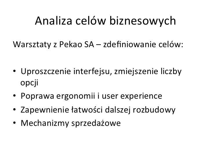 Projektowanie interfejsu użytkownika • Przygotowanie i akceptacja wstępnej    koncepcji • Przygotowanie...