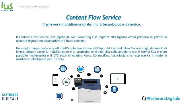 Content Flow Service Il Content Flow Service, sviluppato da Iws Consulting è la risposta all'esigenza ormai primaria di ge...