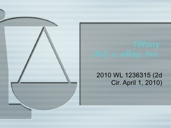 Tiffany   (NJ) v. eBay, Inc.  2010 WL 1236315 (2d Cir. April 1, 2010)