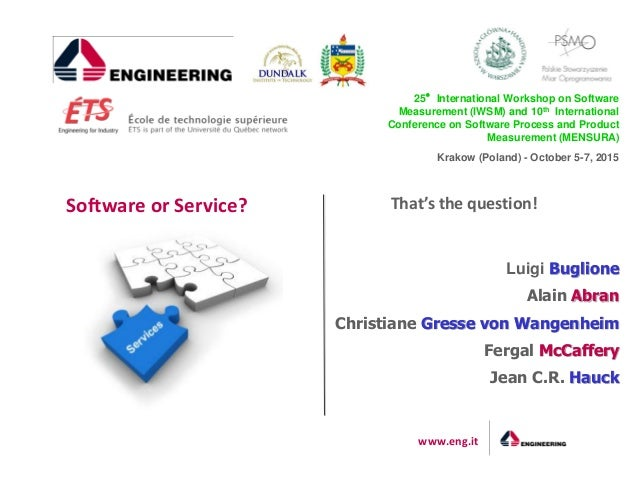 www.eng.it 25°International Workshop on Software Measurement (IWSM) and 10th International Conference on Software Process ...