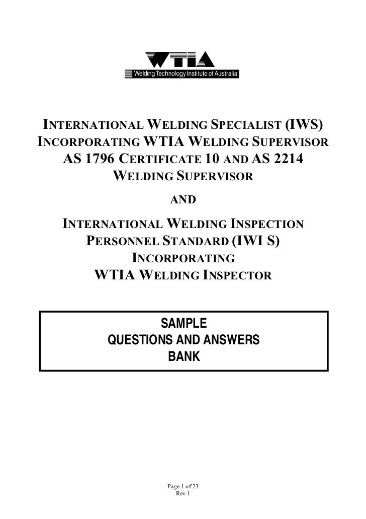 INTERNATIONAL WELDING SPECIALIST (IWS)INCORPORATING WTIA WELDING SUPERVISOR    AS 1796 CERTIFICATE 10 AND AS 2214         ...