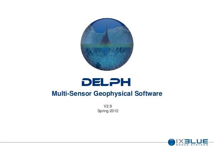 DELPHMulti-Sensor Geophysical Software                V2.9             Spring 2012
