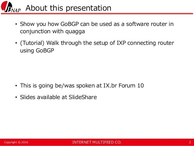 Tutorial: Using GoBGP as an IXP connecting router Slide 2