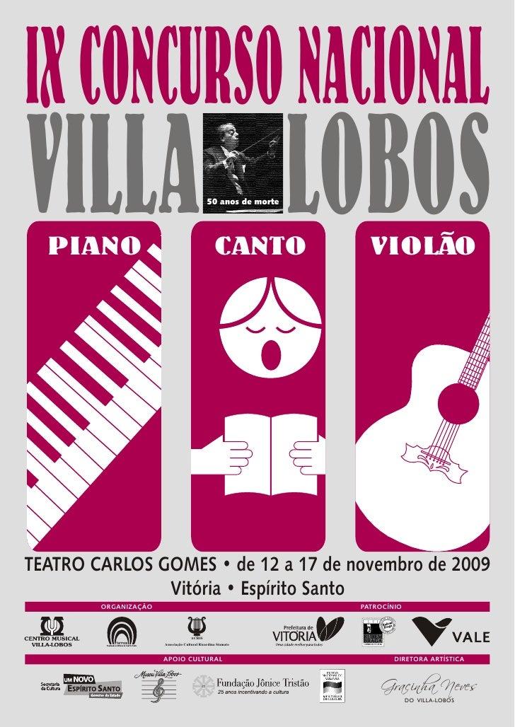 IX CONCURSO NACIONAL VILLA LOBOS   PIANO                                                   50 anos de morte               ...