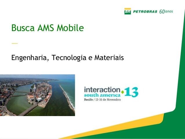 Busca AMS Mobile — Engenharia, Tecnologia e Materiais  13/11/2013