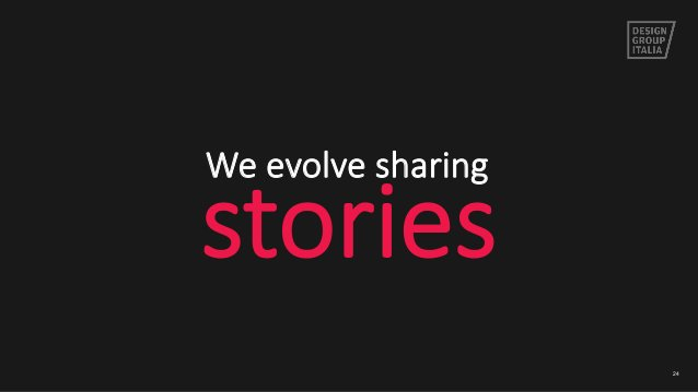 24 We evolve sharing  stories