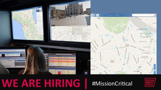 © DESIGN GROUP ITALIA  WE ARE HIRING    #MissionCriFcal