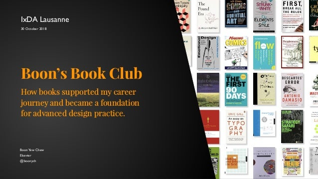BoonYew Chew Elsevier @boonych Boon's Book Club How books supported my career journey and became a foundation for advanced...