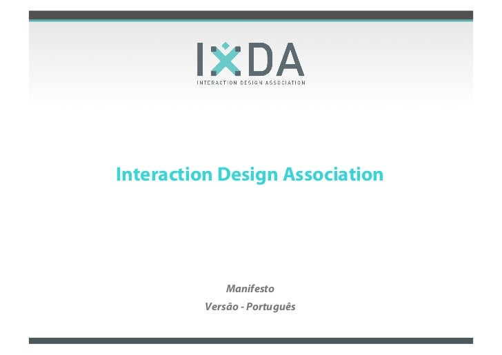 Interaction Design Association             Manifesto         Versão - Português                              Growing an In...
