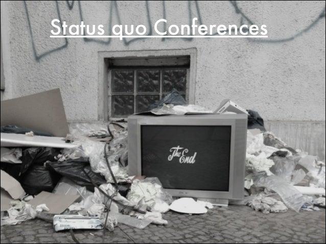 Status quo Conferences