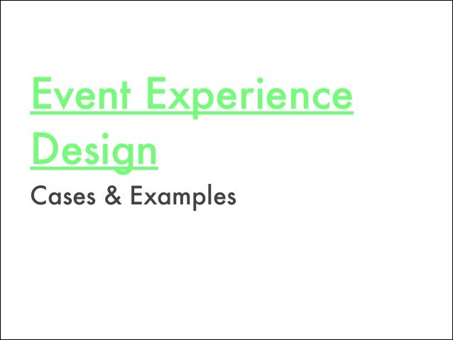 Event Experience Design Cases & Examples