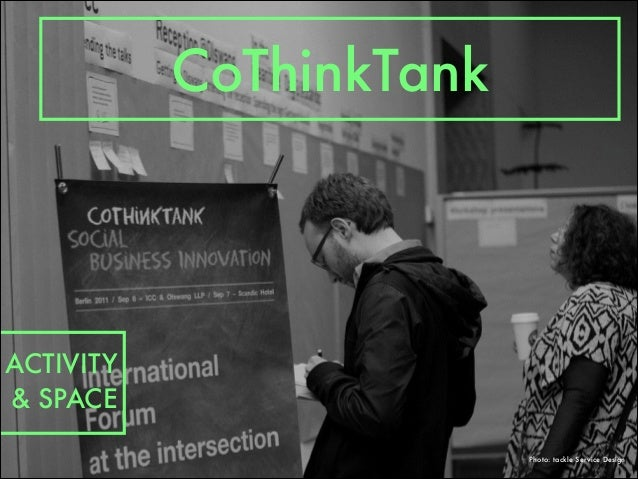 CoThinkTank ACTIVITY & SPACE Photo: tackle Service Design