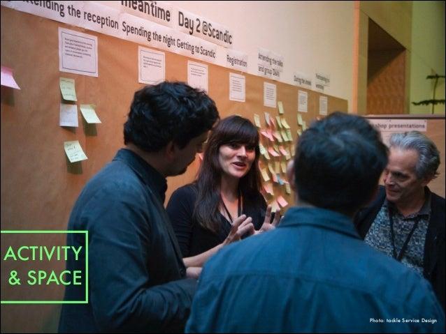 ACTIVITY & SPACE Photo: tackle Service Design