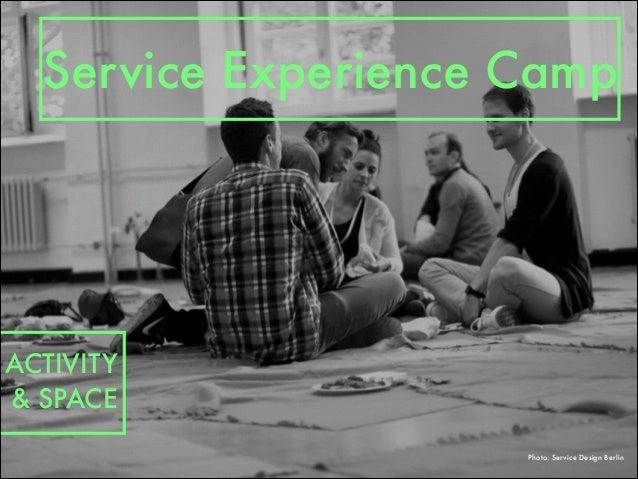 Photo: Service Design Berlin Service Experience Camp ACTIVITY & SPACE