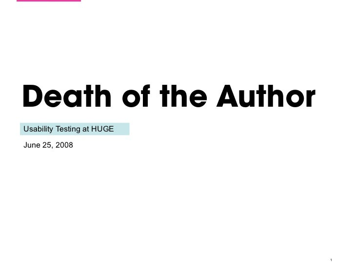 Death of the Author Usability Testing at HUGE  June 25, 2008                                 1
