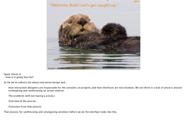 """""""Welcome Back! Let's get caught up.""""  Quick Recap  * Interaction 14 Sea Otter by Mike Baird on Flickr  @lishubert  Februar..."""