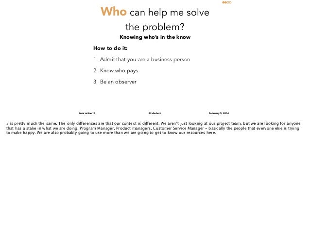 Who can help me solve the problem?  Knowing who's in the know How to do it: 1. Admit that you are a business person 2. Kno...