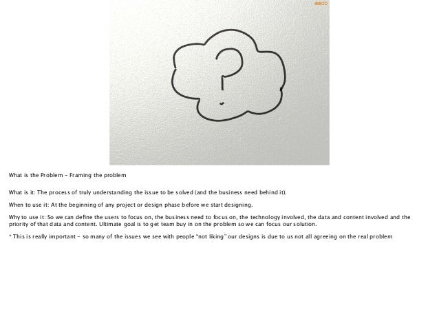 What is the Problem?  Interaction 14  @lishubert  February 5, 2014  What is the Problem - Framing the problem What is it: ...