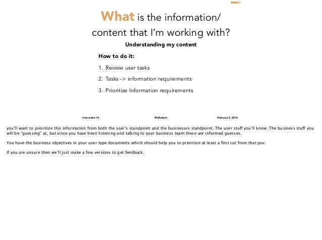 What is the information/ content that I'm working with? Understanding my content How to do it: 1. Review user tasks 2. Tas...