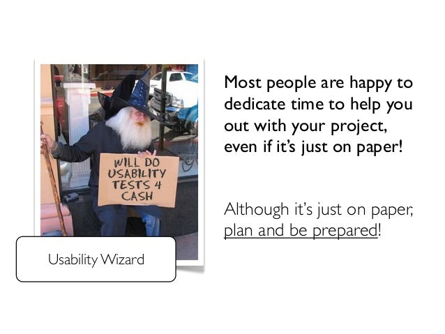 Most people are happy to  dedicate time to help you  out with your project,  even if it's just on paper!  Although it's ju...
